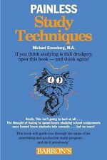 Painless Study Techniques (Painless Series) Greenberg, Michael Paperback