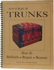 Antique Trunk Restoration Book Chest Steamer Vintage New Info Refinish