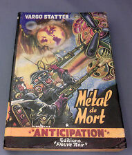 Métal de mort.Vargo STATTEN.Anticipation 38