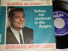 """7"""" - Gerhard Wendland - Schläfst du schon - MINT # 3411"""