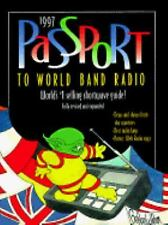 Passport to World Band Radio : 1997 Edition by Lawrence Magne (1996, Paperbac...