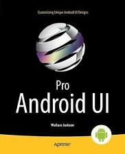 Pro Android UI by Raghav Sood and Rashiq Ahmad Zahid (2014, Paperback, New...