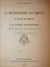 Meloni, DICHIARAZIONE DEI DIRITTI RIFORMA RIVOLUZIONARIA 1911 Lapi Stato Diritto