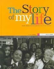 The Story of My Life: South Africa Seen Through the Eyes of Its Children
