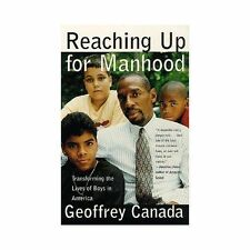Reaching Up For Manhood by Geoffrey Canada SIGNED Transforming Lives of Boys