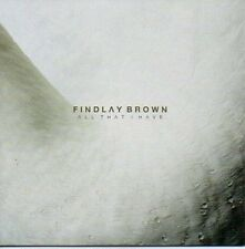 (617B) Findlay Brown, All That I Have - DJ CD