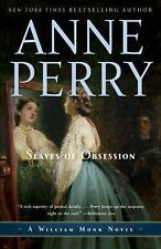 William Monk: Slaves of Obsession 11 by Anne Perry (2011, Paperback)