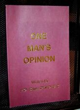 ONE MAN'S OPINION J.D. Santee WESTERN POETRY Poems 1992