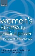 Women's Access to Political Power in Post-Communist Europe (Gender and Politics