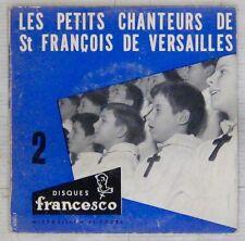 Les Petits Chanteurs de Saint-François de Versailles 45 tours