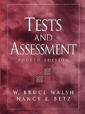 Tests and Assessment by Nancy E. Betz and W. Bruce Walsh (2000, Paperback,...