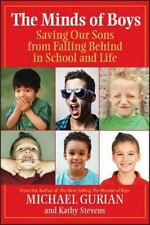 The Minds of Boys: Saving Our Sons From Falling Behind in School and Life by Mic