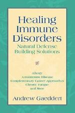 Healing Immune Disorders: Natural Defense-Building Solutions-ExLibrary