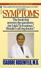 Symptoms: The Book That Answers The Questions: Am I Sick? Is It Serious? Should