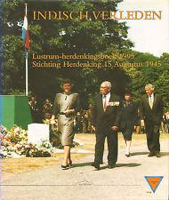 INDISCH VERLEDEN (LUSTRUM HERDENKINGSBOEK 1995) - ST. HERDENKING 15 AUGUSTUS 194