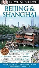 Beijing and Shanghai (Eyewitness Travel Guides) by DK Publishing, Good Book