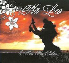 FREE US SH (int'l sh=$0-$3) NEW CD Na Leo: E Hula Mai Kakou
