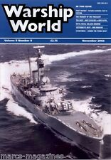 WARSHIP WORLD MAGAZINE NOVEMBER 2003 TRUCULENT TRAGEDY HMS MOHAWK PADDLE NAVY