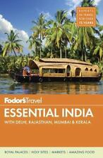 Fodor's Essential India: with Delhi, Rajasthan, Mumbai & Kerala-ExLibrary