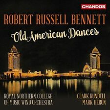 Robert Russell Bennet: Old American Dances (CD, Sep-2016, Chandos)