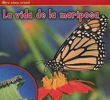 La vida de la mariposa (¡Mira cómo crece!) (Spanish Edition)