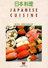 Japanese Cuisine (Wei-Chuan's Cookbook)