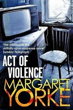 Act of Violence by Margaret Yorke (Paperback, 2014)