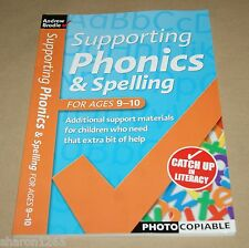 Supporting Phonics and Spelling  Ages 9-10  .....  School or Home Education