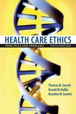 Health Care Ethics: Principles and Problems (5th Edition)