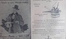 Le PRESSE PUREE du DOCTEUR passe tout breveté S.G.D.G Prospectus Publicité XXéme