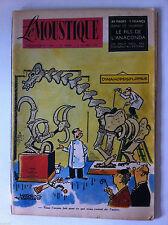 """Tv Radio MOUSTIQUE 8/10/1950: Film raconté """"Les fous du roi""""/ La doublure/ jijé"""