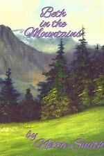 Beth in the Mountains by Nettie Smith (2015, Paperback)