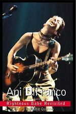 Ani Difranco: Righteous Babe Revisited Paperback New