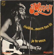 "JOHNNY HALLYDAY ""RIVIERE... OUVRE TON LIT"" 70'S SP PHILIPS 370.798"