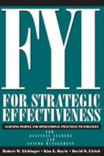 FYI for Strategic Effectiveness, Aligning People and Operation, Practices to Str