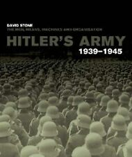 Hitler's Army, David Stone, Good, Hardcover