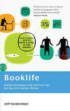 Vandermeer Jeff-Booklife - Digital Strategies And Survival Tips For The BOOK NEW