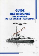 Guide des Insignes des Batiments de la Marine Nationale 1936-1970  Fasicule N°12