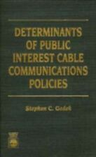 Determinants of Public Interest Cable Communications Policies-ExLibrary