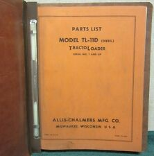 Allis-Chalmers Model TL-11D Tracto Loader Parts List Manual