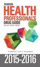## SHIPS DAILY ## NEW ## PEARSON HEALTH  PROFESSIONAL'S DRUG GUIDE 2015-2016