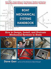 Boat Mechanical Systems Handbook: How to Design, Install and Evaluate Mechanical