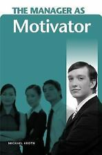 The Manager as Motivator-ExLibrary