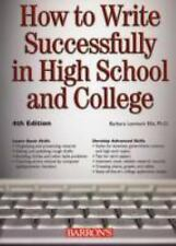 How to Write Successfully in High School and College-ExLibrary