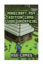 Minecraft PS4 Edition Game Guide Unofficial by Hse Games (2016, Paperback)