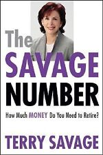 The Savage Number: How Much Money Do You Need to Retire?, Savage, Terry