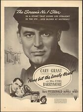 "1944-""none but the Lonely Heart"" Cary Grant, Miss Ethel Barrymore Movie Ad"
