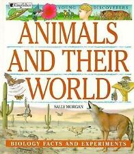 Animals and Their World (Young Discoverers: Biology Facts and Experime-ExLibrary