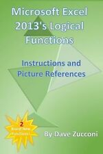 Microsoft Excel 2013's Logical Functions : Instructions and Picture...