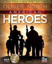 American Heroes, In the Fight Against Radical Islam by Oliver North, FOX NEWS